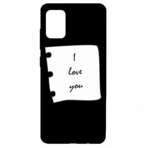 Samsung A51 Case I love you