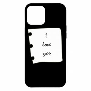iPhone 12 Pro Max Case I love you