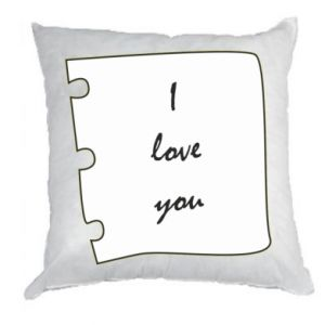 Pillow I love you