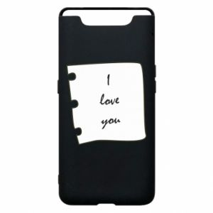 Samsung A80 Case I love you