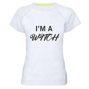 Women's sports t-shirt I'm a witch