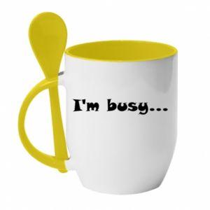 Kubek z ceramiczną łyżeczką I'm busy...