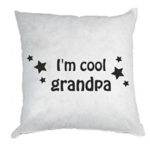 Pillow I'm cool grandpa