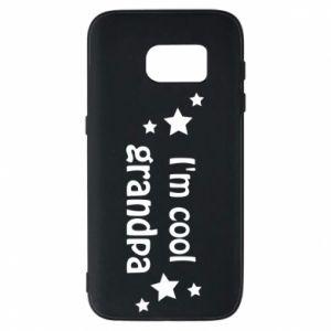 Phone case for Samsung S7 I'm cool grandpa