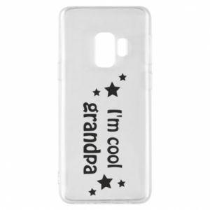 Phone case for Samsung S9 I'm cool grandpa