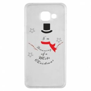 Samsung A3 2016 Case I'm dreaming of a white Christmas