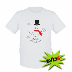 Kids T-shirt I'm dreaming of a white Christmas