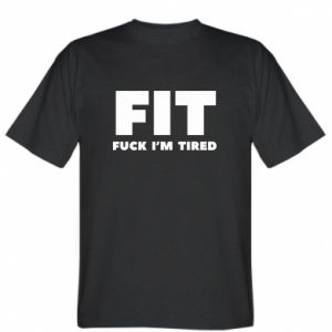 T-shirt I'M FUCKING TIRED