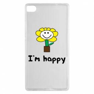 Huawei P8 Case I'm happy