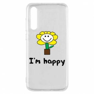 Huawei P20 Pro Case I'm happy