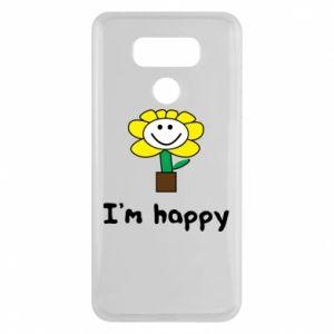 LG G6 Case I'm happy