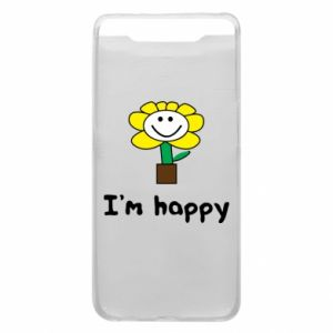 Phone case for Samsung A80 I'm happy