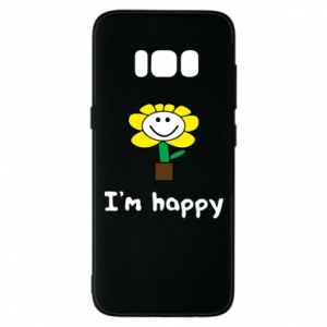 Phone case for Samsung S8 I'm happy