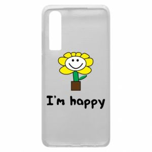 Phone case for Huawei P30 I'm happy