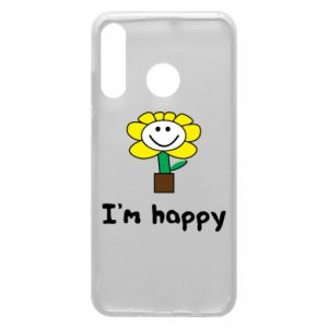 Phone case for Huawei P30 Lite I'm happy