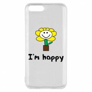 Phone case for Xiaomi Mi6 I'm happy