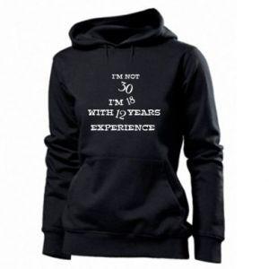 Women's hoodies I'm not 30