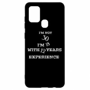 Samsung A21s Case I'm not 30