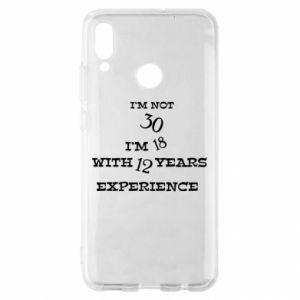 Huawei P Smart 2019 Case I'm not 30