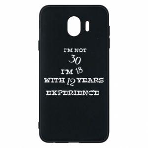 Samsung J4 Case I'm not 30