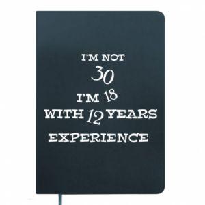 Notepad I'm not 30