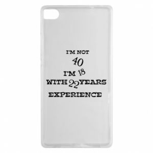 Huawei P8 Case I'm not 40