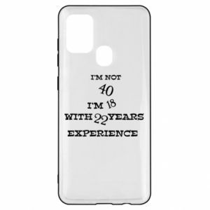 Samsung A21s Case I'm not 40