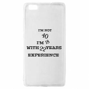 Huawei P8 Lite Case I'm not 40