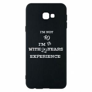 Samsung J4 Plus 2018 Case I'm not 40