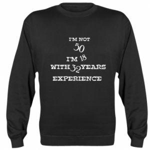 Sweatshirt I'm not 50