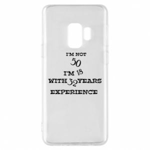 Samsung S9 Case I'm not 50