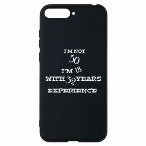 Phone case for Huawei Y6 2018 I'm not 50