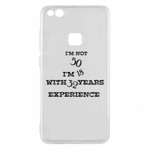 Phone case for Huawei P10 Lite I'm not 50