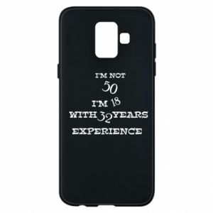 Samsung A6 2018 Case I'm not 50
