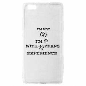 Huawei P8 Lite Case I'm not 60