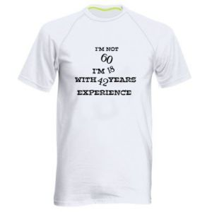 Men's sports t-shirt I'm not 60