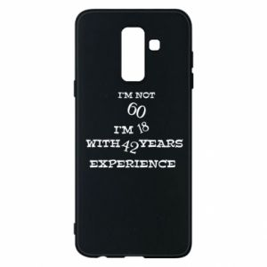 Phone case for Samsung A6+ 2018 I'm not 60