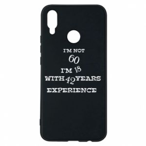 Phone case for Huawei P Smart Plus I'm not 60