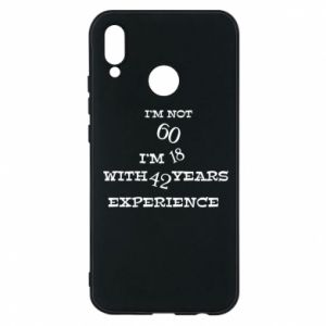 Phone case for Huawei P20 Lite I'm not 60