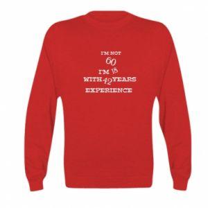 Kid's sweatshirt I'm not 60