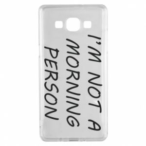Etui na Samsung A5 2015 I'm not a morning person