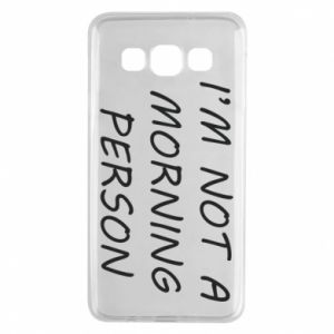 Etui na Samsung A3 2015 I'm not a morning person