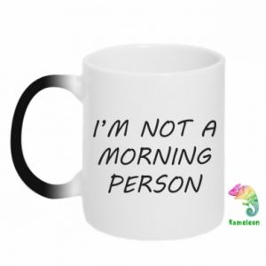 Kubek-magiczny I'm not a morning person