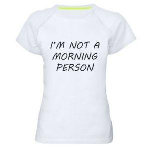 Koszulka sportowa damska I'm not a morning person