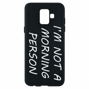 Etui na Samsung A6 2018 I'm not a morning person