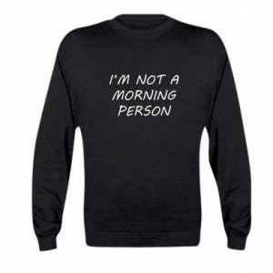 Bluza dziecięca I'm not a morning person