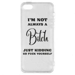 Etui na iPhone 5/5S/SE I'm not always a bitch