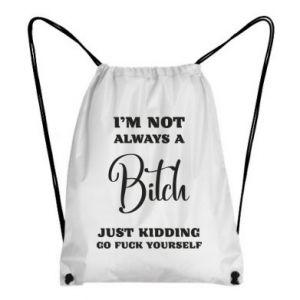Plecak-worek I'm not always a bitch