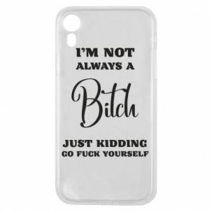 Etui na iPhone XR I'm not always a bitch