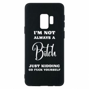 Etui na Samsung S9 I'm not always a bitch